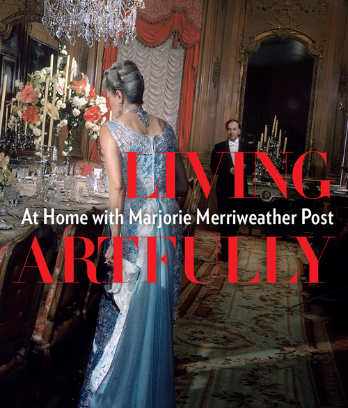 Living Artfully At Home with Marjorie Merriweather Post