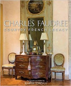 Charles Faudree French Country Legacy